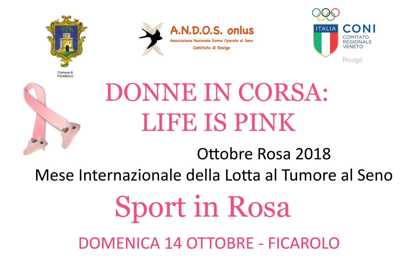 Ottobre Rosa 2018, Donne in Corsa: Life is Pink