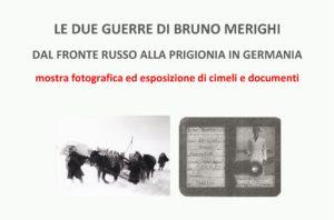 Le due guerre di Bruno Merighi, dal fronte russo alla prigionia in germania