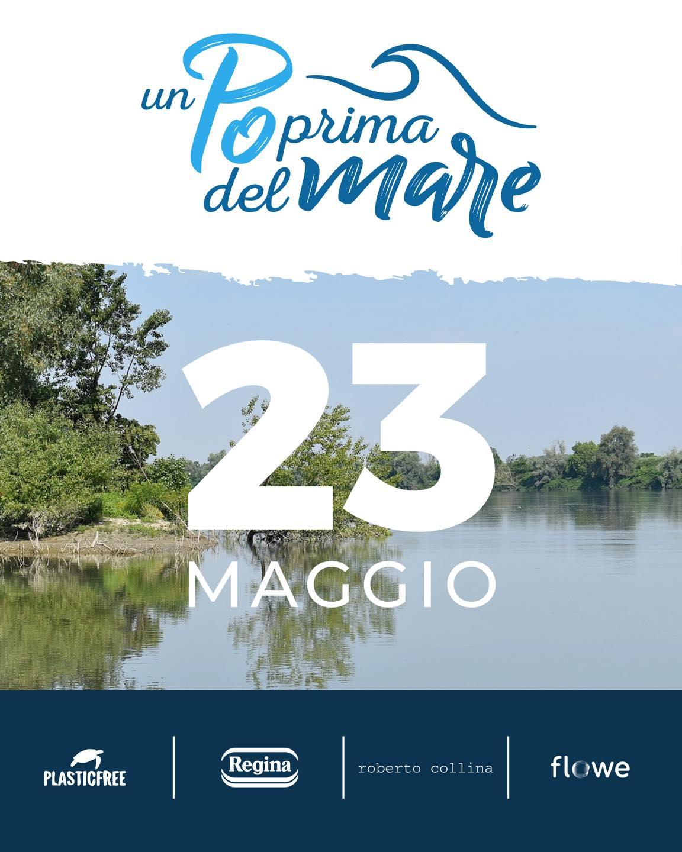 """""""Un Po Prima del Mare"""", il 23 maggio puliamo il fiume Po! 1"""
